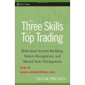The Three Skills of Top Trading Behavioral Systems Building, Pattern Recognition