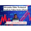 Alexander Elder Technical Analysis Video Series (Forex Video Tutorial)