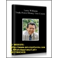 "Larry Williams – Trade Forex Money Tree Course(BONUS SuperFXrobot BEST ""FX ROBOT""No.1)"