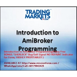Introduction to Amibroker Programming(Enjoy Free BONUS *SHERL0CK* Buy/Sell Signal NO REPAINT Indicator for Forex, HIGHLY PROFITABLE!! )