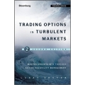 Trading Options in Turbulent Markets