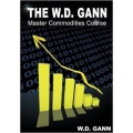W.D. Gann Master Commodities Course BONUS Binary Holy Grail 2.0