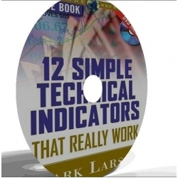 12 Simple Technical Indicators That Really Work