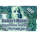 {Available Now}Best Futures, Stocks and ETFs Trade Set-ups by Robert Miner