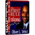 Oliver Velez – The First Rule of Trading
