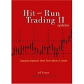 [Available]Hit and Run Trading II: Capturing Explosive Short-Term Moves in Stocks, Updated