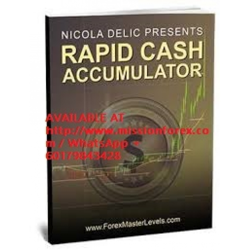 228/% monthly benefit by Nicola Delic RAPID CASH ACCUMULATOR Forex System
