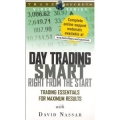 David Nassar - Day Trading Smart Right From the Start
