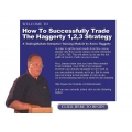 Kevin Haggerty – How To Successfully Trade The Haggerty 1,2,3 Strategy
