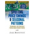 Jake Bernstein – Spotting Price Swings and Seasonal Patterns