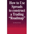 Tom Cronin – How to Use Spreads to Construct a Trading Roadmap
