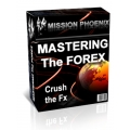 Mission Phoenix - Mastering The Forex Trading System (Enjoy Free BONUS YTC Price Action ALL CHAPTERS)