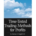 Time Tested Trading Methods for Profits by Murray Ruggiero