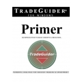 TradeGuider Primer - An Introduction to Basic Concepts & Indicators by Roy Didlock