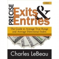 Chuck LeBeau - Precise Exits & Entries Guide to ATR & ADI