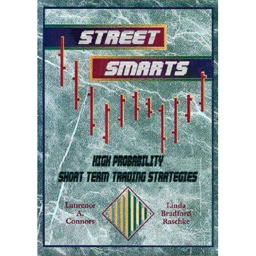 Pdf street smarts high probability short-term trading strategies