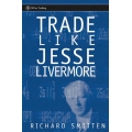 Richard smitten trade like jesse livermore wiley