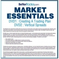 B3tterTrades Market EssentialsTrading Plan plus vertical Spreads