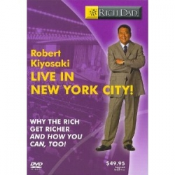 Robert Kiyosaki live In New York why the rich get richer and you can too
