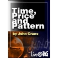 John crane - Time ,Price and Pattern pinpoint turning points in the market