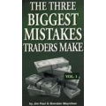The Three Biggest Mistakes Traders Make volume 1 and 2