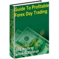 "Guide to Profitable Forex Day Trading"" by Rob Moubray and Ken Marshall"