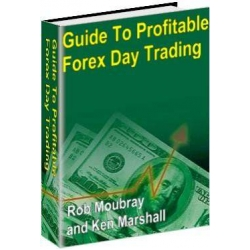 "Guide to Profitable Forex Day Trading"" by Rob Moubray and Ken Marshall with Trading To Win The Psychology Of Mastering The Markets"