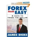 Forex Made Easy 6 Ways to Trade the Dollar