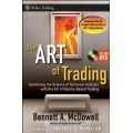 The ART of Trading Combining the Science of Technical Analysis with the Art of RealityBased Trading