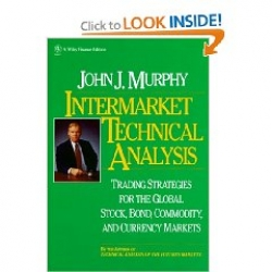 Intermarket Technical Analysis: Trading Strategies for the Global