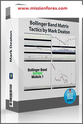 Bollinger Band Matrix Tactics by Mark Deaton