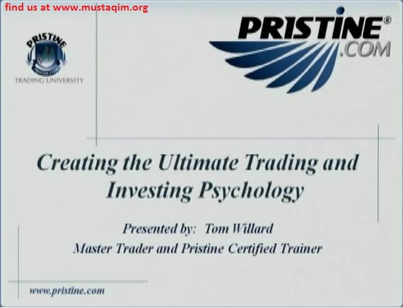 Tom Willard - Creating the Ultimate Trading and Investing Psychology