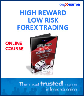 Forex Mentor High Reward Low Risk