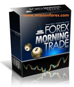Forex Morning Trade Manual System