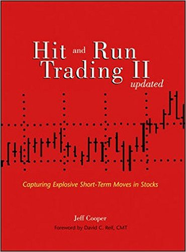 Hit and Run Trading II Capturing Explosive Short-Term Moves in Stocks 1