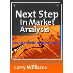Larry Williams – The Next Step in Market Analysis