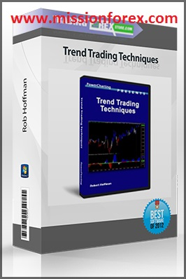 Rob Hoffman – Trend Trading Techniques  for Futures, Stock, ETF, and FOREX traders