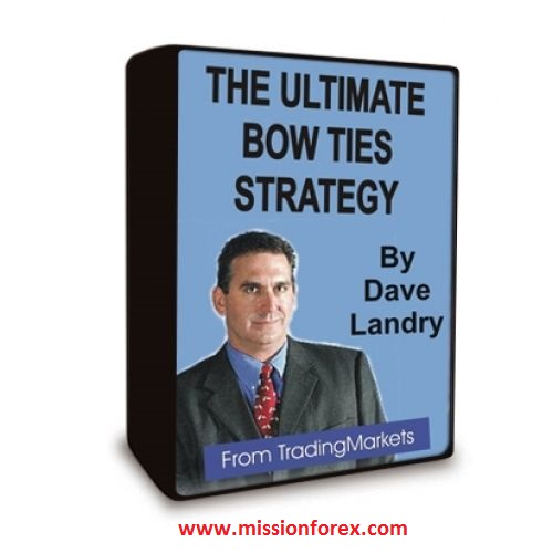 Dave Landry – Ultimate Bow Ties Strategy