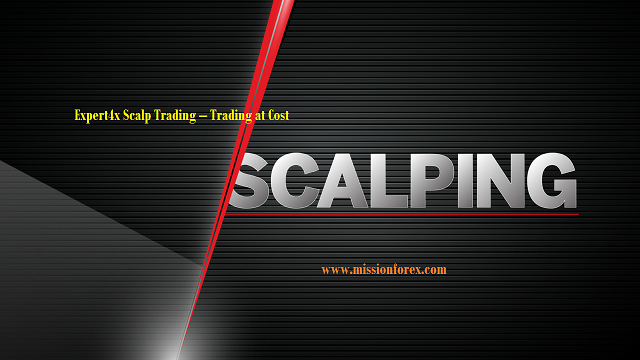 Expert4x Scalp Trading – Trading at Cost