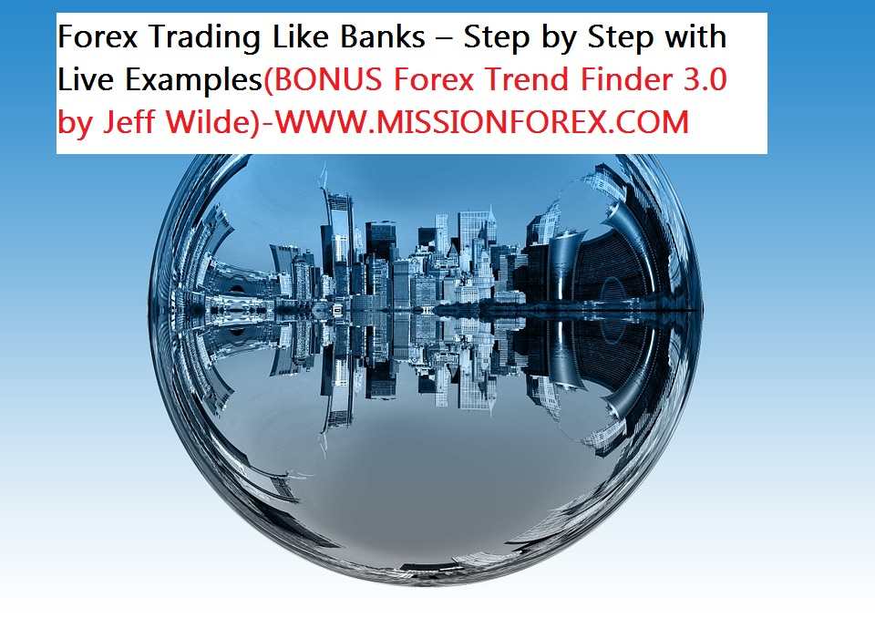 Forex Trading Like Banks22
