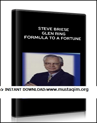 Steve Briese & Glen Ring – Formula to a Fortune
