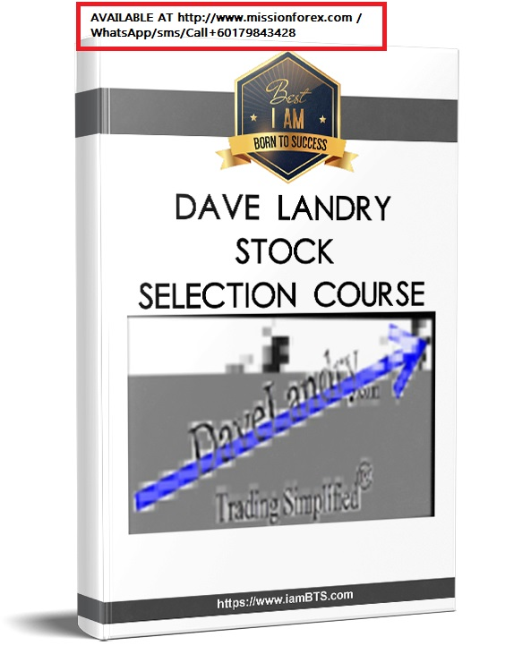 Dave Landry Stock Selection1