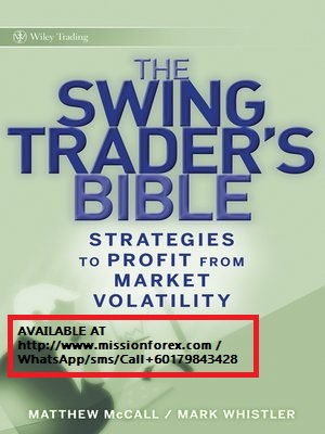 The Swing Traders Bible - Matthew McCall & Mark Whistler