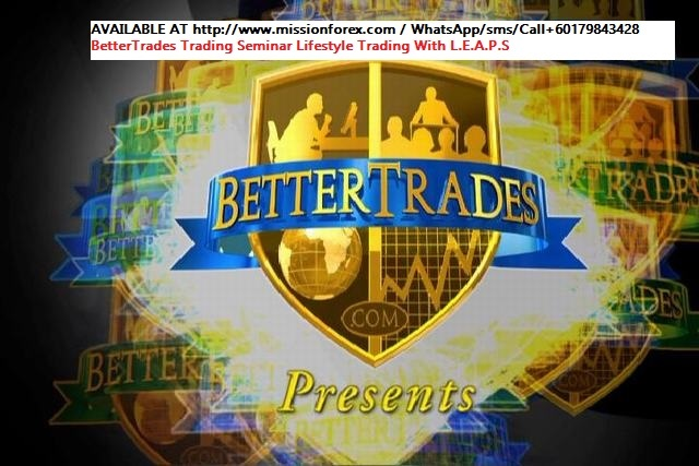 BetterTrades Trading Seminar Lifestyle Trading