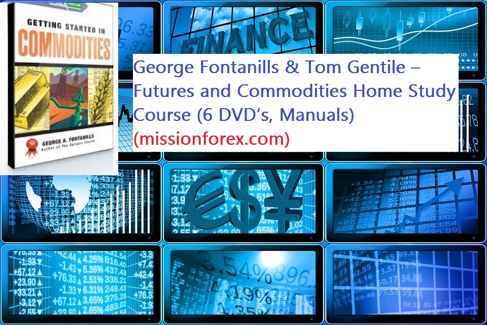 Commodities George Fontanills & Tom Gentile – Futures and Commodities Home Study Course (6 DVD's, Manuals) (optionetics.com)