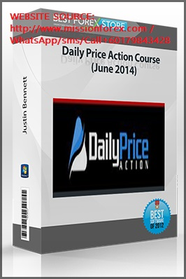 Justin Bennett – Daily Price Action Course
