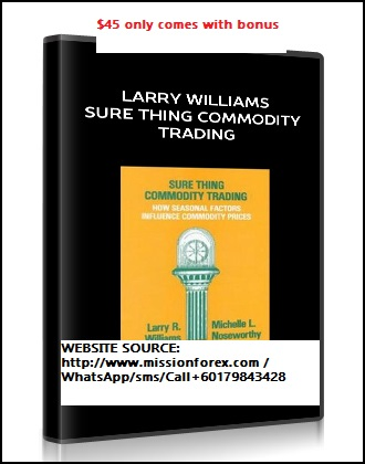Larry Williams – Sure Thing Commodity Trading Course