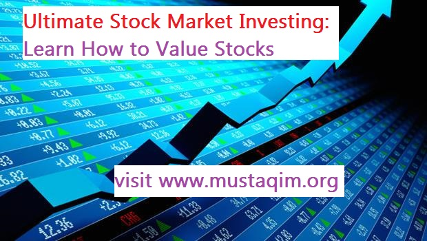Ultimate Stock Market Investing Learn How to Value Stocks