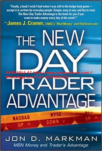 Jon Markman - The New DayTrader Advantage
