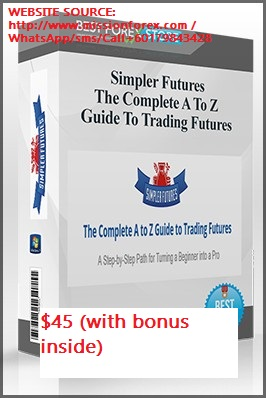 Simpler Futures - A To Z Guide To Trading Futures1